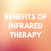 The Benefits of Infrared Therapy