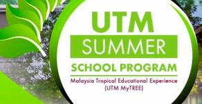 UTM Summer School Program - Malaysia Tropical Educational Experience (UTM MyTREE)