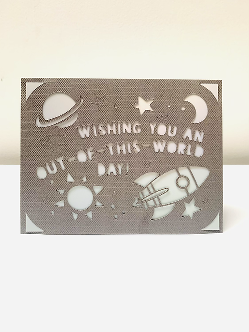 Wishing you an out of this world day! - Card