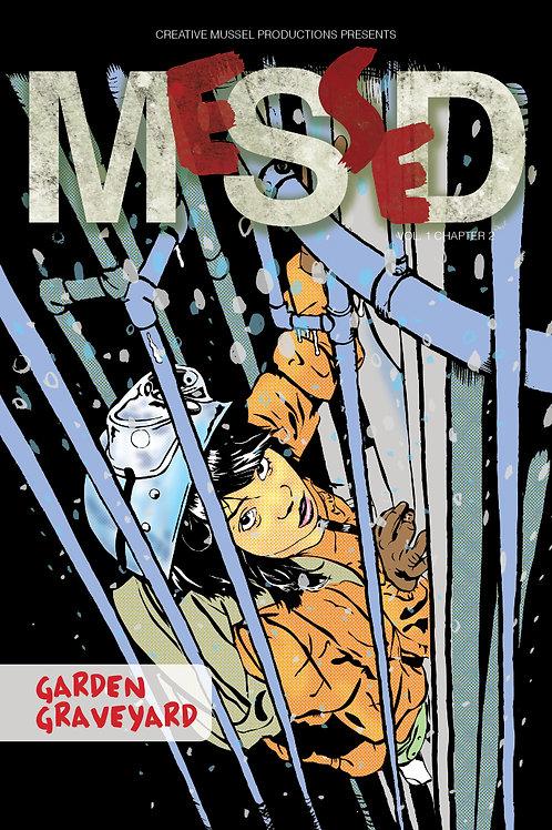 MeSseD | Vol 1 Chapter 2 | Garden Graveyard