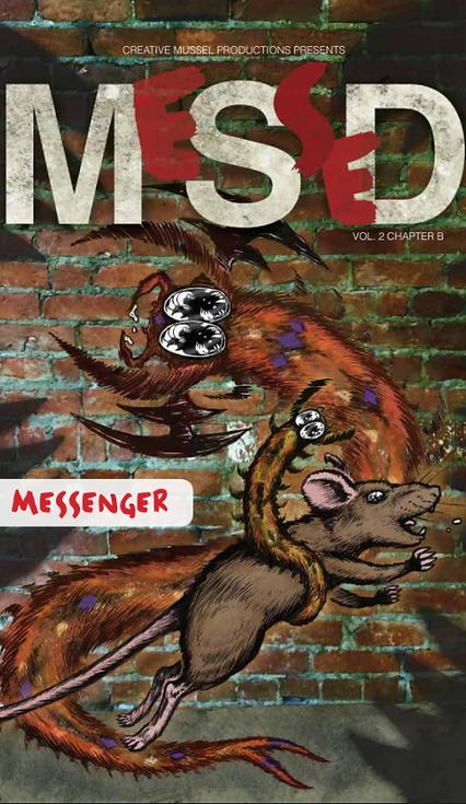 MeSseD | Vol 2 Bonus Story | Messenger: Part 2