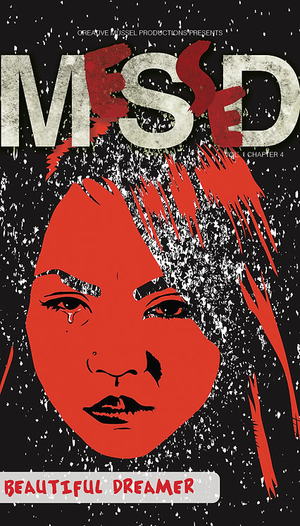 MeSseD | Vol 1 Chapter 4 | Beautiful Dreamer
