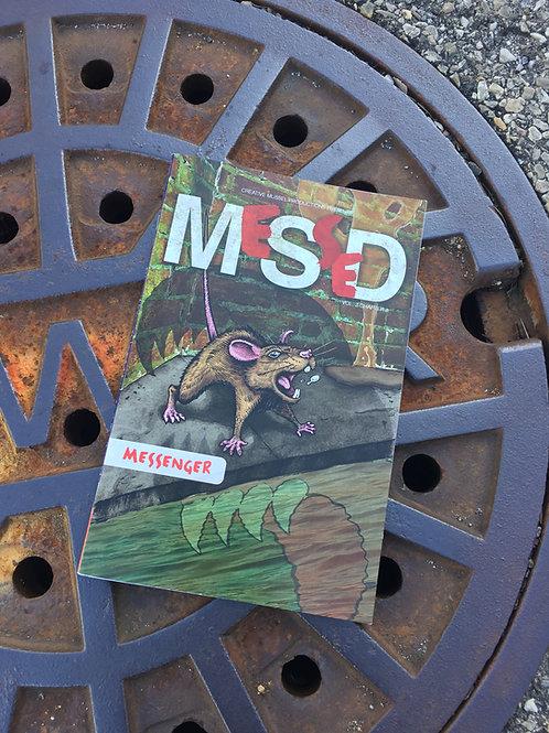 MeSseD | Vol 2 Bonus Story | Messenger: Part 1