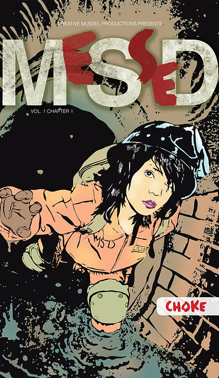 MeSseD | Vol 1 Chapter 1 | Choke