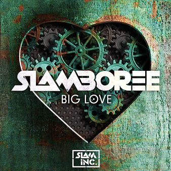 Slamboree - Big Love single