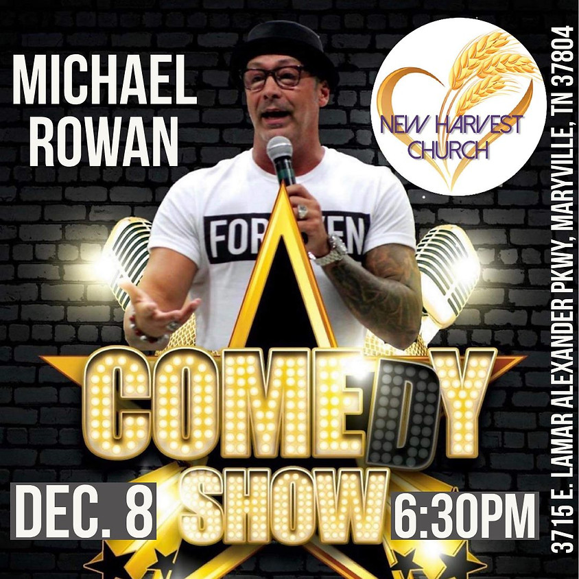 Comedy Show with Michael Rowan Ministries