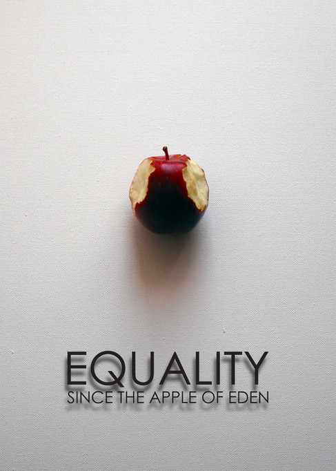 Equality - Since the Apple of Eden