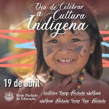 No dia 19 de abril, celebramos a cultura indígena dos povos nativos brasileiros!
