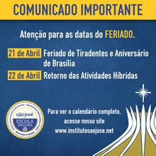 Atenção para as datas do FERIADO.