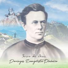 178 anos de história do Servo de Deus Domingos Evangelista!