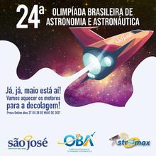 Vem aí a 24ª Olimpíada Brasileira de Astronomia e Astronáutica.