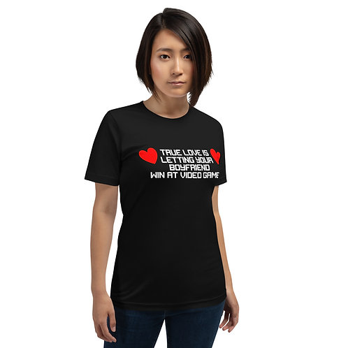 Letting your Boyfriend Win at Video Games Short-Sleeve Unisex T-Shirt
