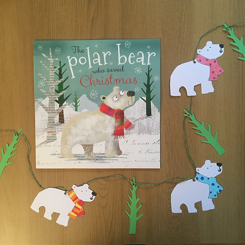 The Polar Bear Who Saved Christmas + Polar Bear Garland