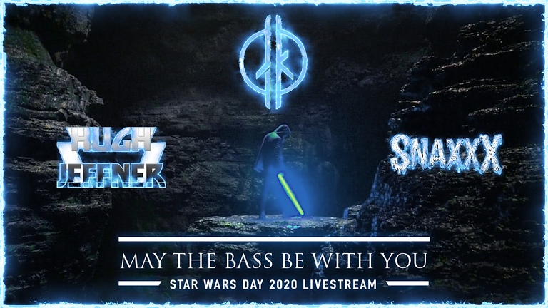 May the Bass Be With You 2020 Livestream