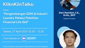 """KliknKlin Talks:""""Pengembangan SDM di Industri Laundry Melalui Pelatihan Financial Life Skill"""""""