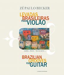 LEVADAS BRASILEIRAS PARA VIOLÃO - Zé Pau