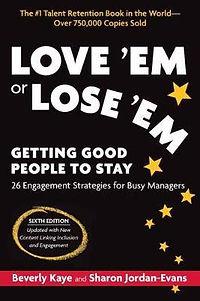 Love 'Em or Lose 'Em book on Engagement Strategies