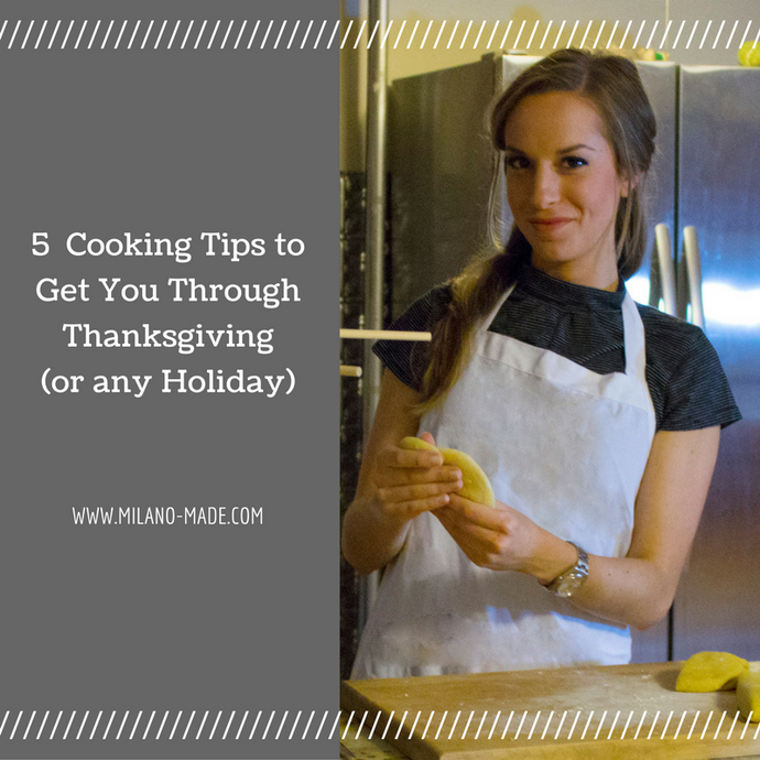5 Cooking Tips To Get You Through Thanksgiving (Or Any Holiday)