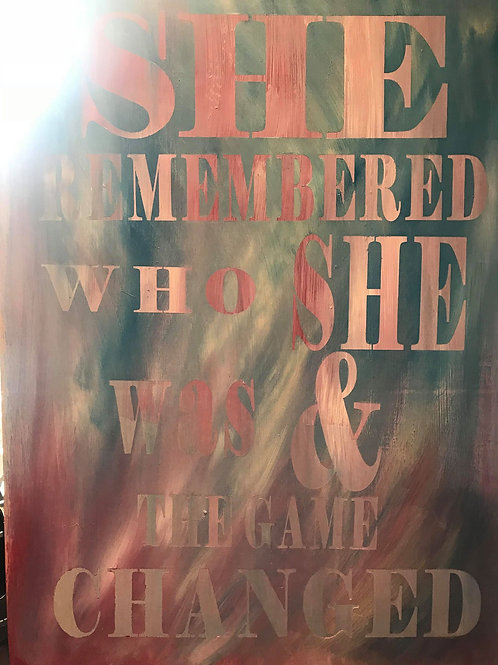 She Remembered who She was & the game changed.