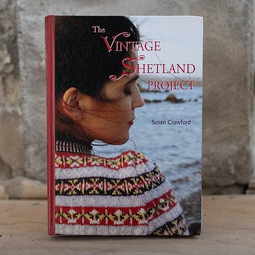 THE VINTAGE SHETLAND PROJECT - SUSAN CRAWFORD