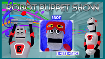 Robot Puppet Show  | Dec 22nd