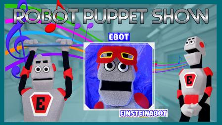 Robot Puppet Show    Dec 22nd
