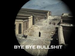 Bye Bye Bullshit/Afghanistan