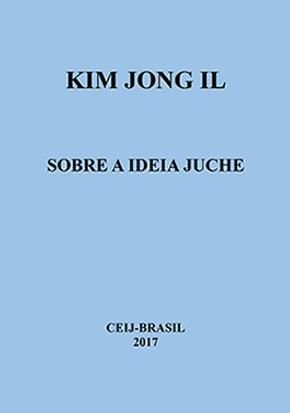 KIM-JONG-IL-Sobre-a-Ideia-Juche.png
