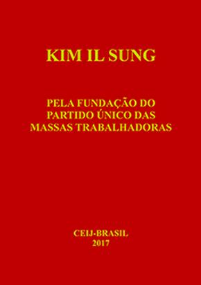 KIM-IL-SUNG-Pela-fundação-do-Partido-U