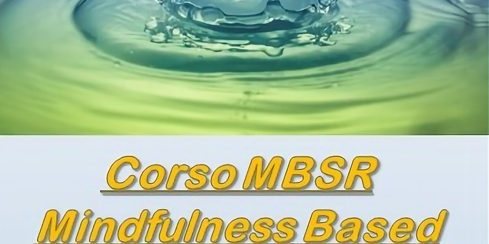 Corso MBSD, Mindfulness Based Stress Reduction