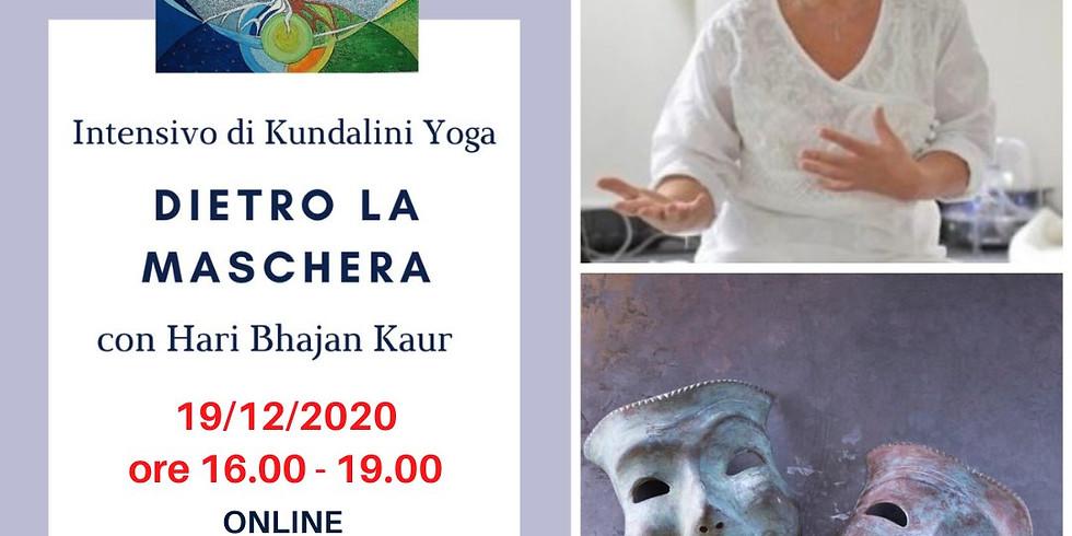 Dietro la maschera - intensivo di Kundalini Yoga