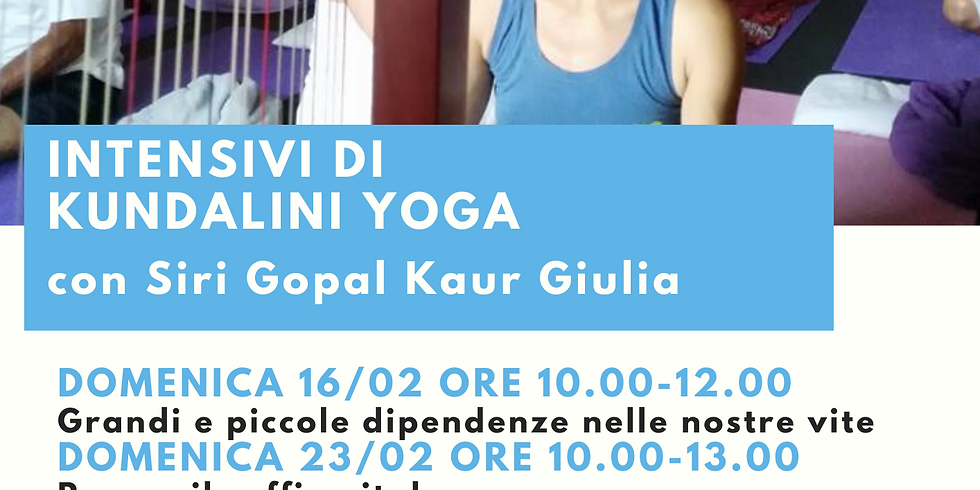 Intensivo di Kundalini Yoga - Grandi e piccole dipendenze nelle nostre vite