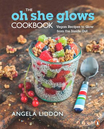Oh, She Glows by Angela Liddon