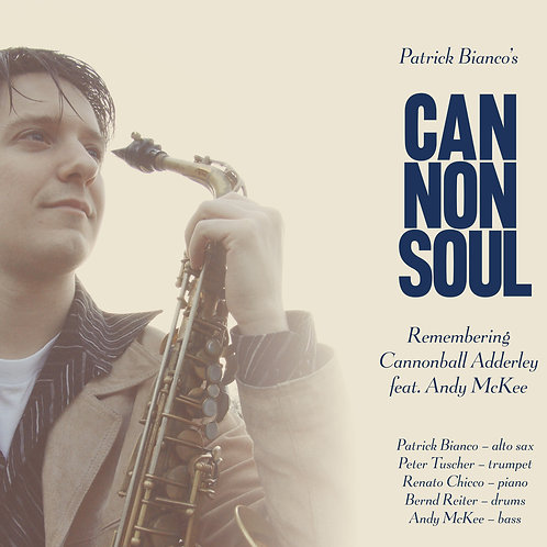 Cannonsoul - Remembering Cannonball Adderley