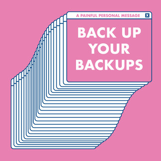 Back Up your Back Ups