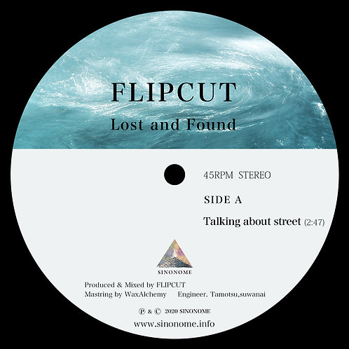 FLIPCUT  - 7inch Record - 【Lost And Found 路】