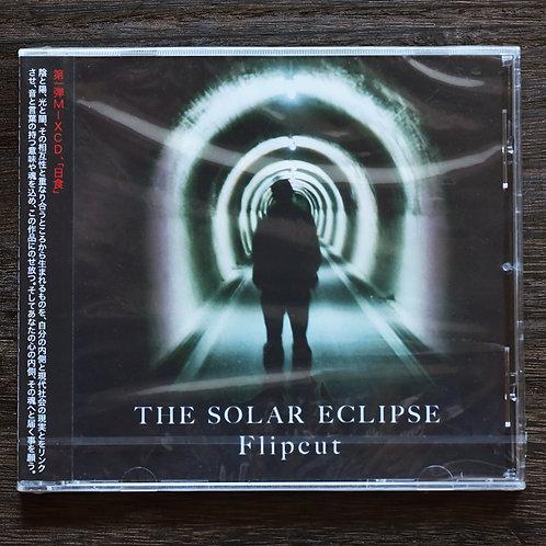 FLIPCUT - MIX CD -【THE SOLAR ECLIPSE -日食-】