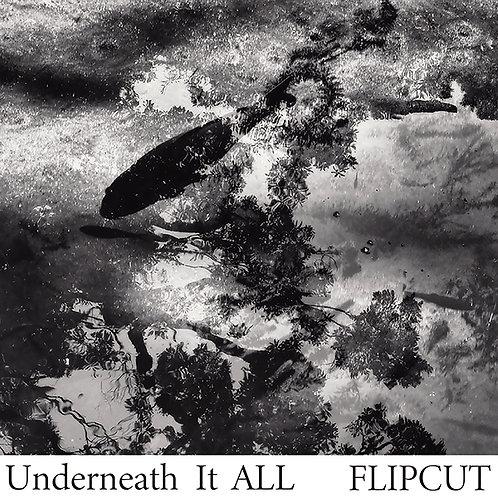 FLIPCUT【Underneath It ALL】