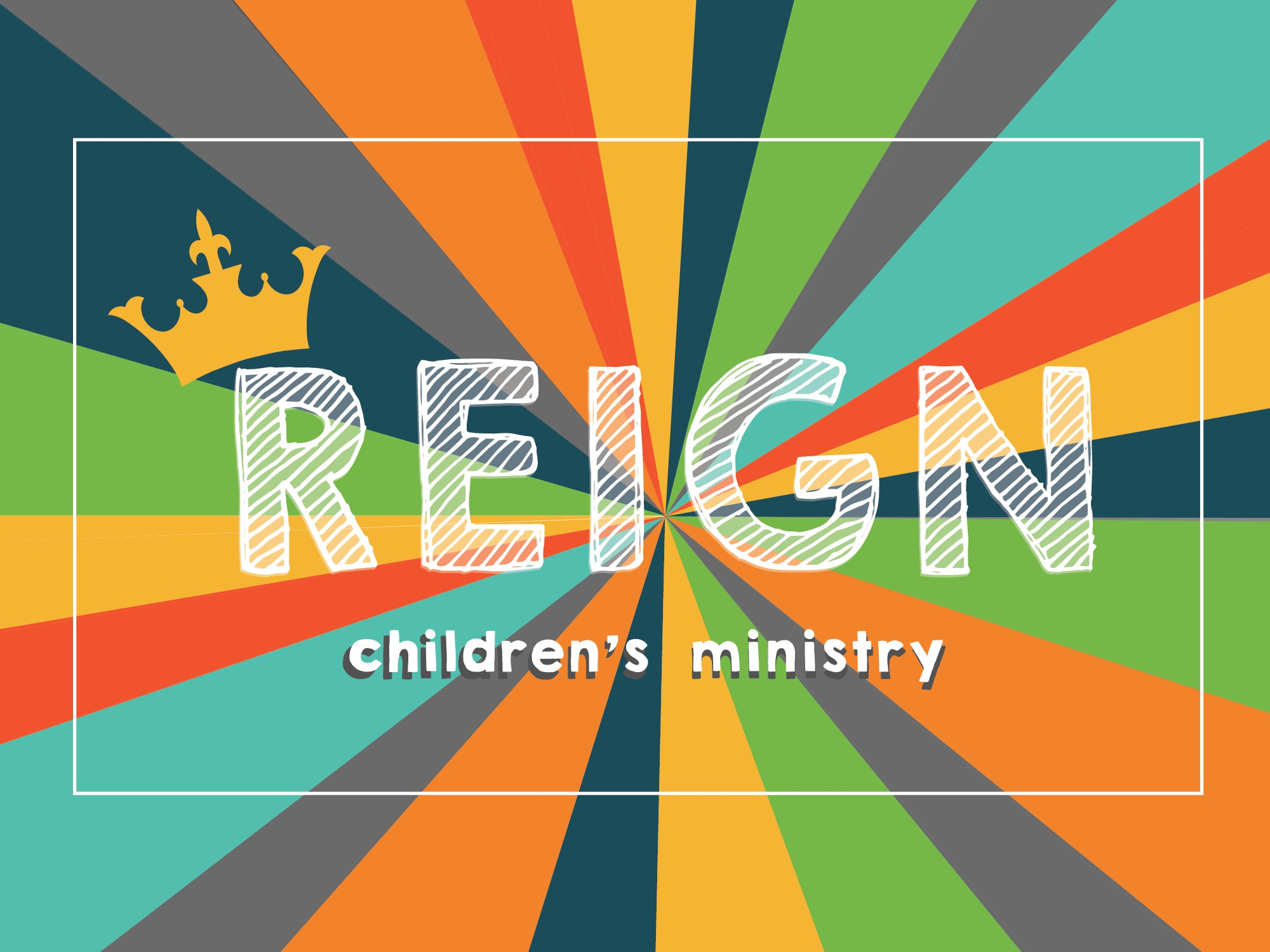 REIGN Children's Ministry