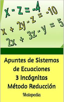 Sistemas de Ecuaciones 3 Incógnitas - Método Reducción