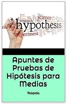 Pruebas de Hipótesis para Medias