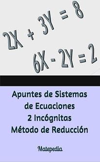 Sistemas de Ecuaciones 2 Incógnitas - Método Reducción