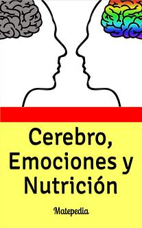 Cerebro, emociones y nutrición