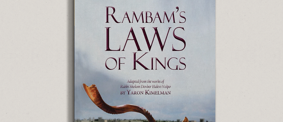 Rambam's Laws of Kings