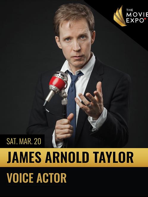 James Arnold Taylor - Sat, Mar 20 -