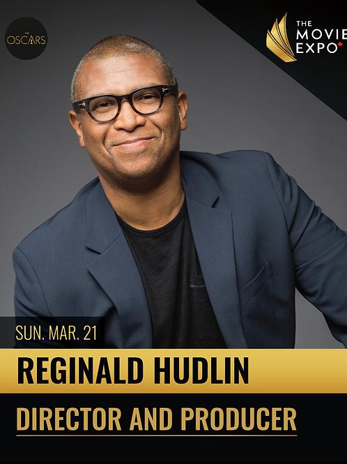 Reginald Hudlin - Sun, Mar 21 -