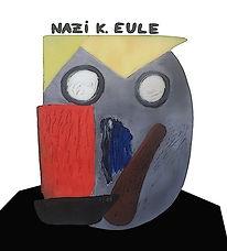 """nazi k. eule"", digi-file, 2021"