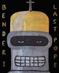 """bender 1 last pope"", digi-file, 2021"