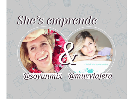 She's Emprende | Entrevista a Meme Castro @muyviajera