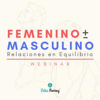 Webinar Femenino + Masculino: Relaciones en Equilibrio